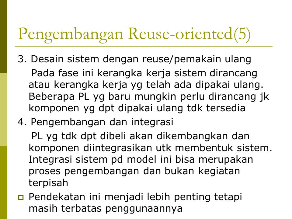 Pengembangan Reuse-oriented(5)