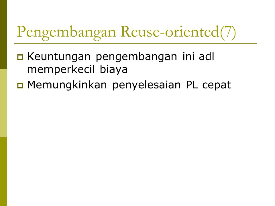Pengembangan Reuse-oriented(7)