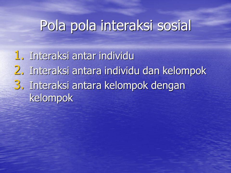 Pola pola interaksi sosial