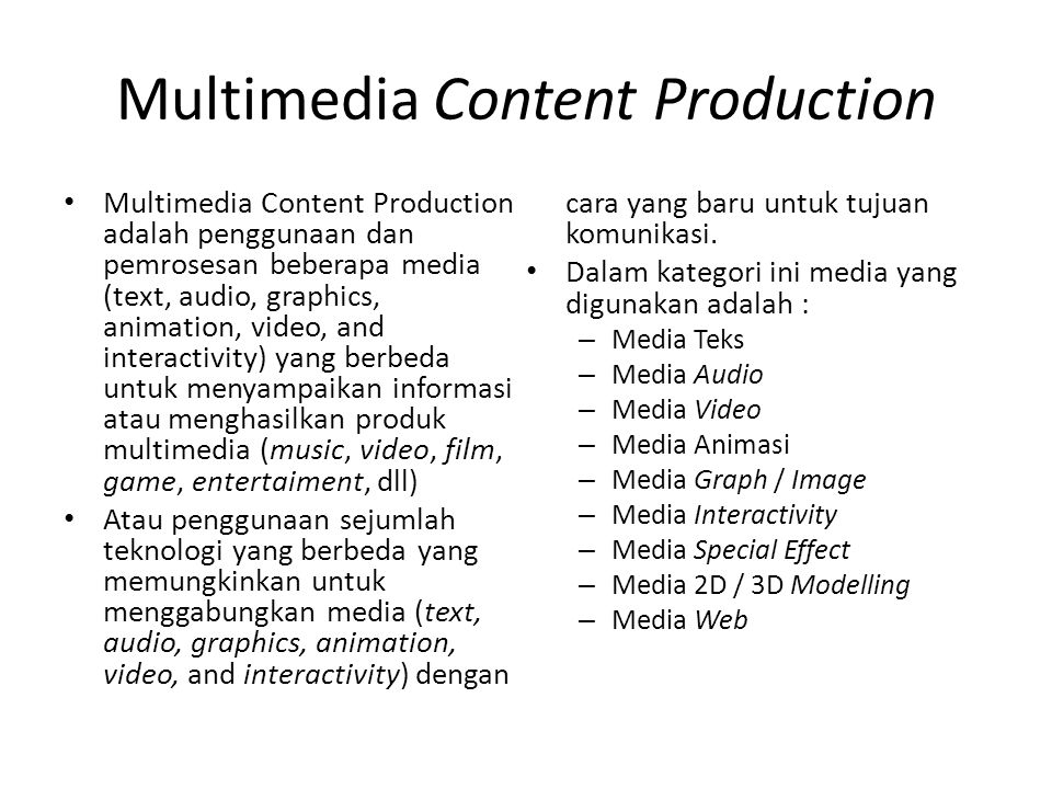 Multimedia Content Production