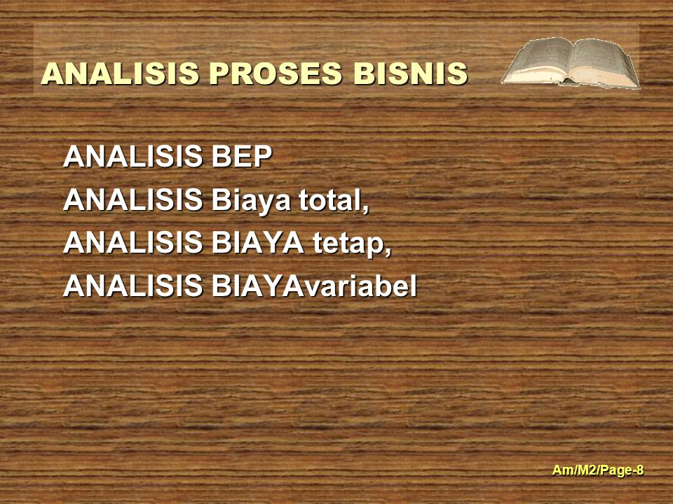 ANALISIS BEP ANALISIS Biaya total, ANALISIS BIAYA tetap, ANALISIS BIAYAvariabel