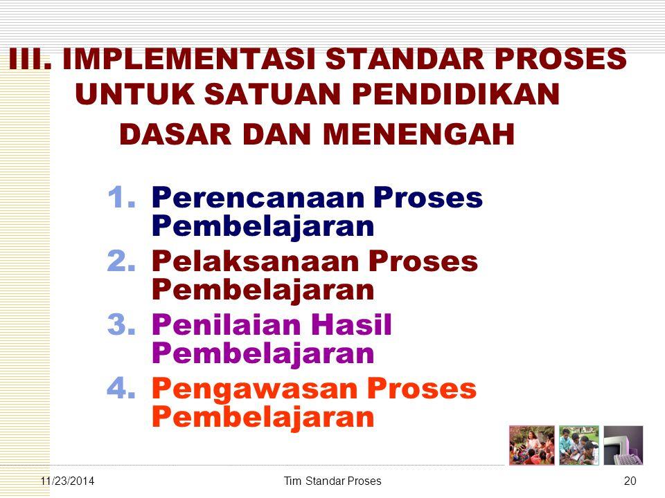 Perencanaan Proses Pembelajaran Pelaksanaan Proses Pembelajaran