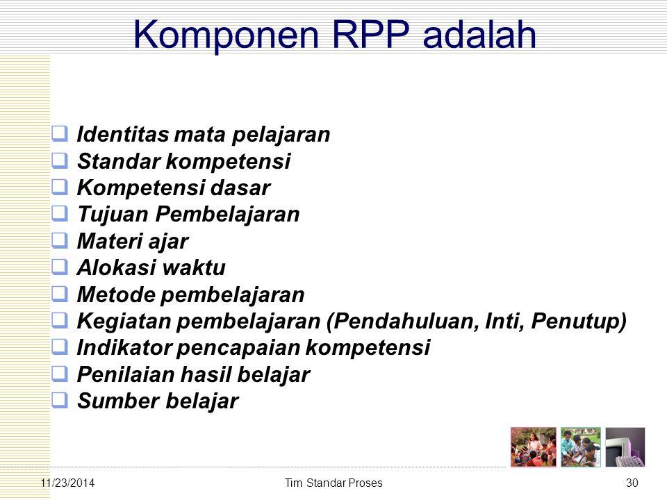 Komponen RPP adalah Identitas mata pelajaran Standar kompetensi
