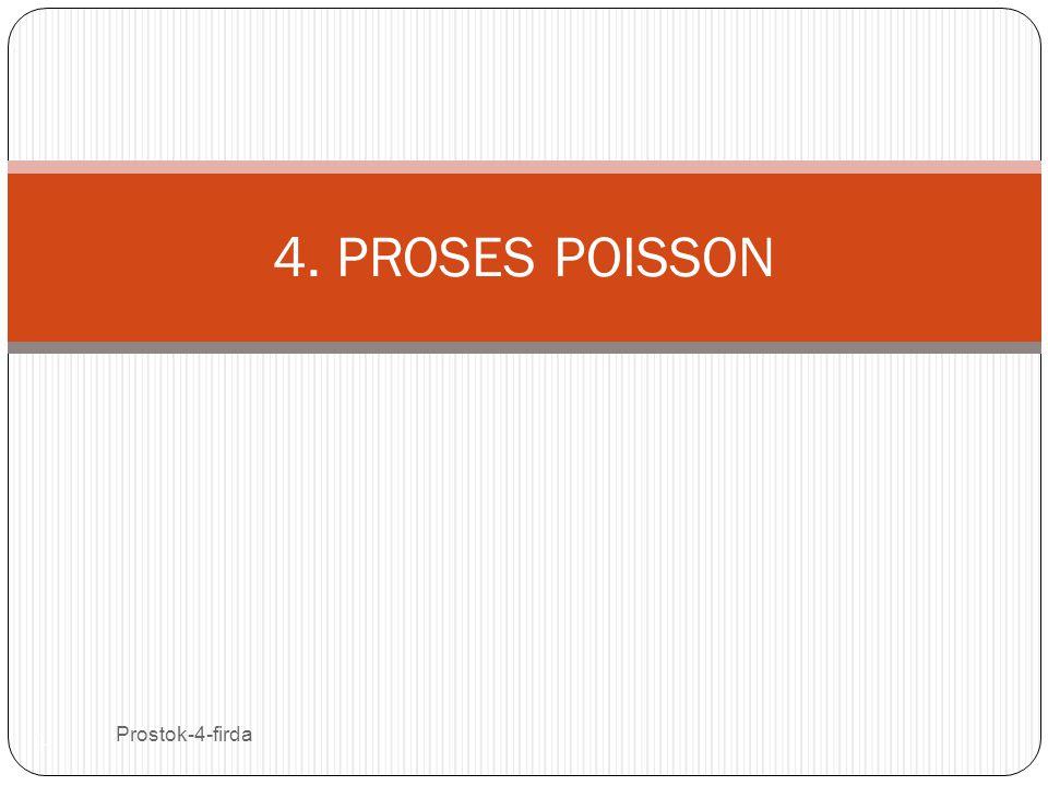 4. PROSES POISSON Prostok-4-firda