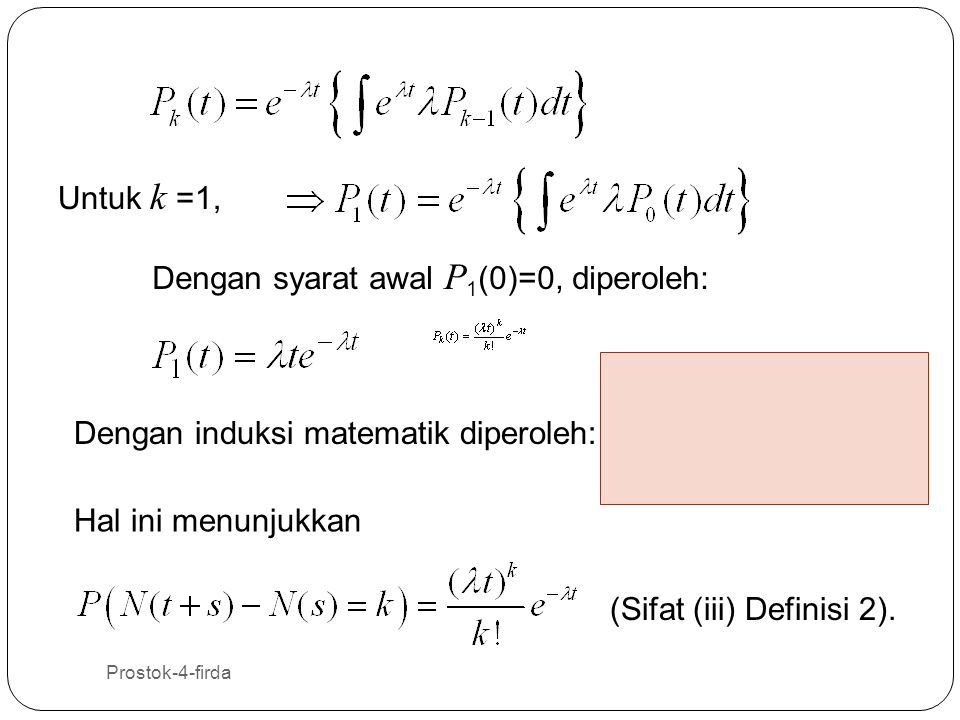 Dengan syarat awal P1(0)=0, diperoleh: