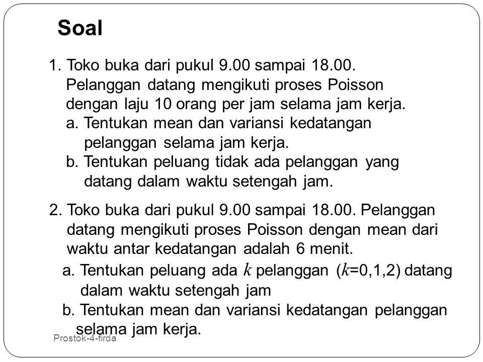 Soal Toko buka dari pukul 9.00 sampai 18.00.