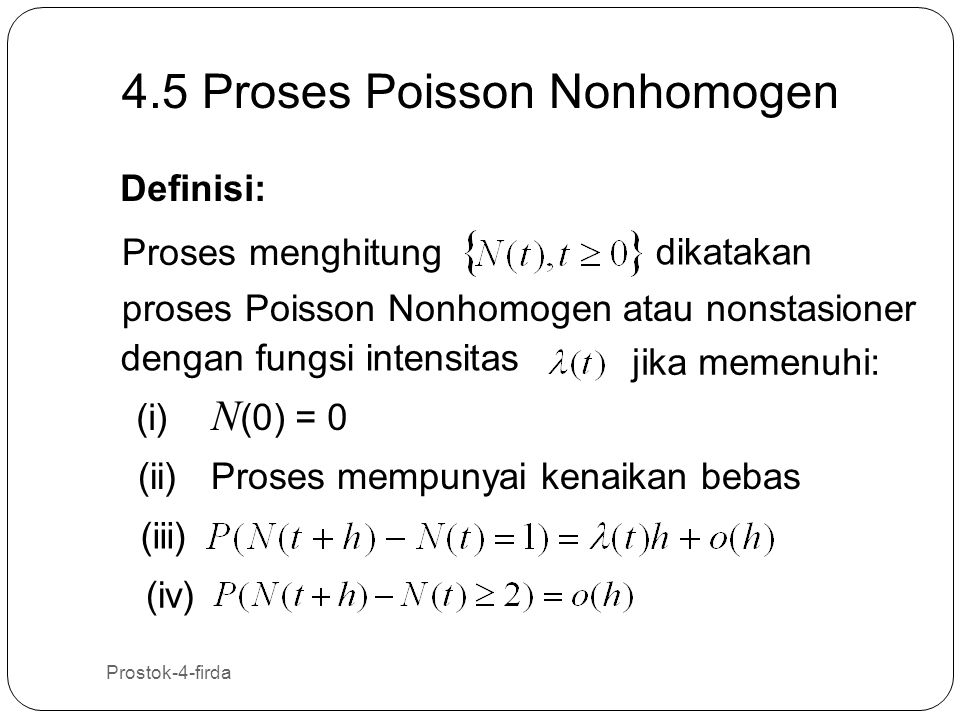 4.5 Proses Poisson Nonhomogen