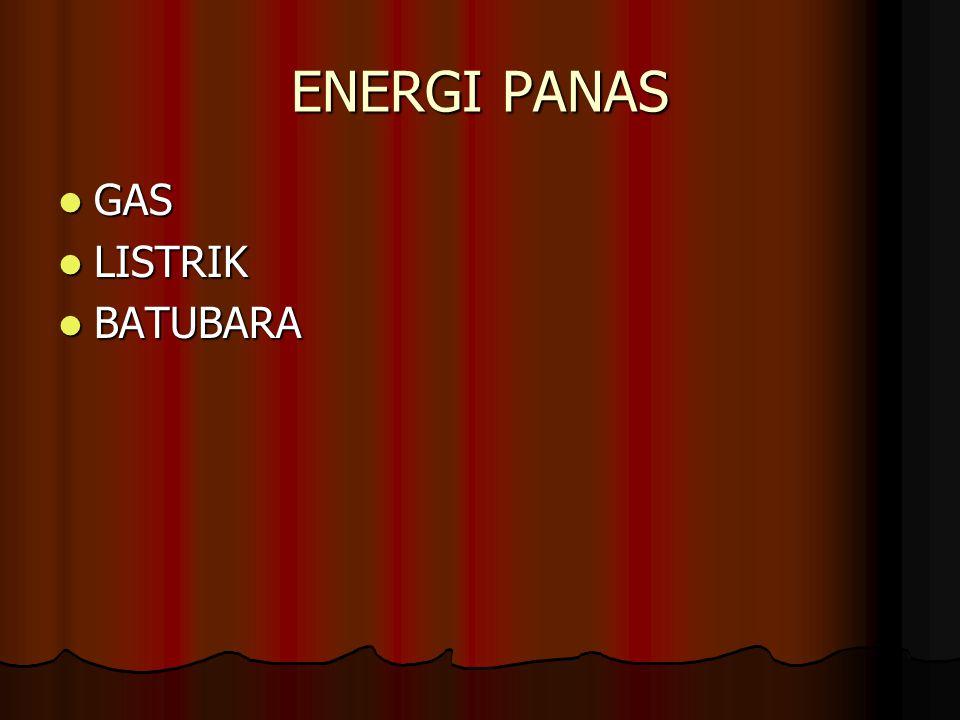 ENERGI PANAS GAS LISTRIK BATUBARA