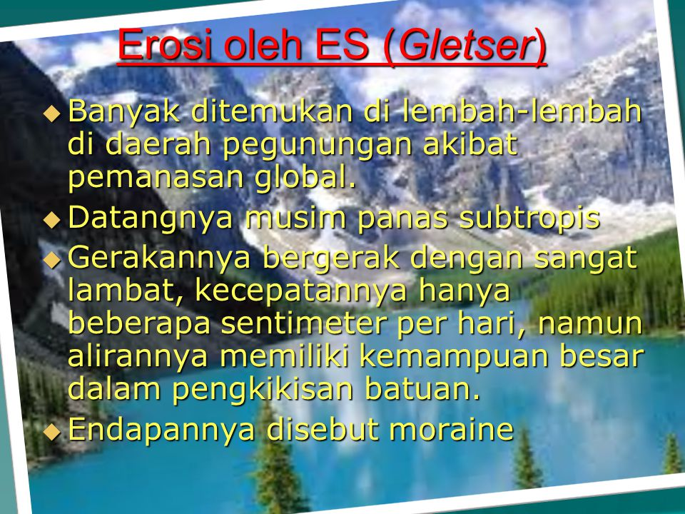 Erosi oleh ES (Gletser)