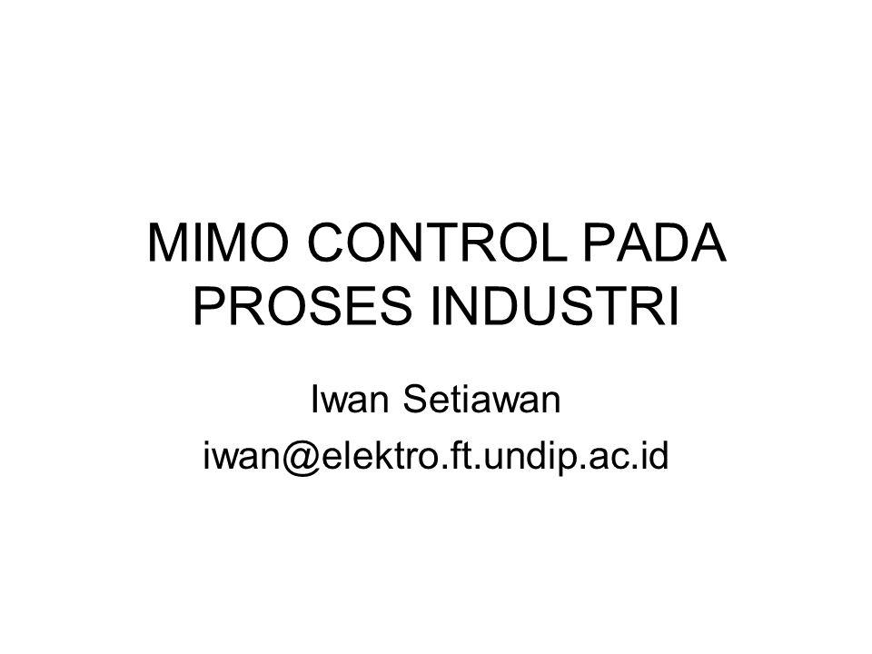 MIMO CONTROL PADA PROSES INDUSTRI