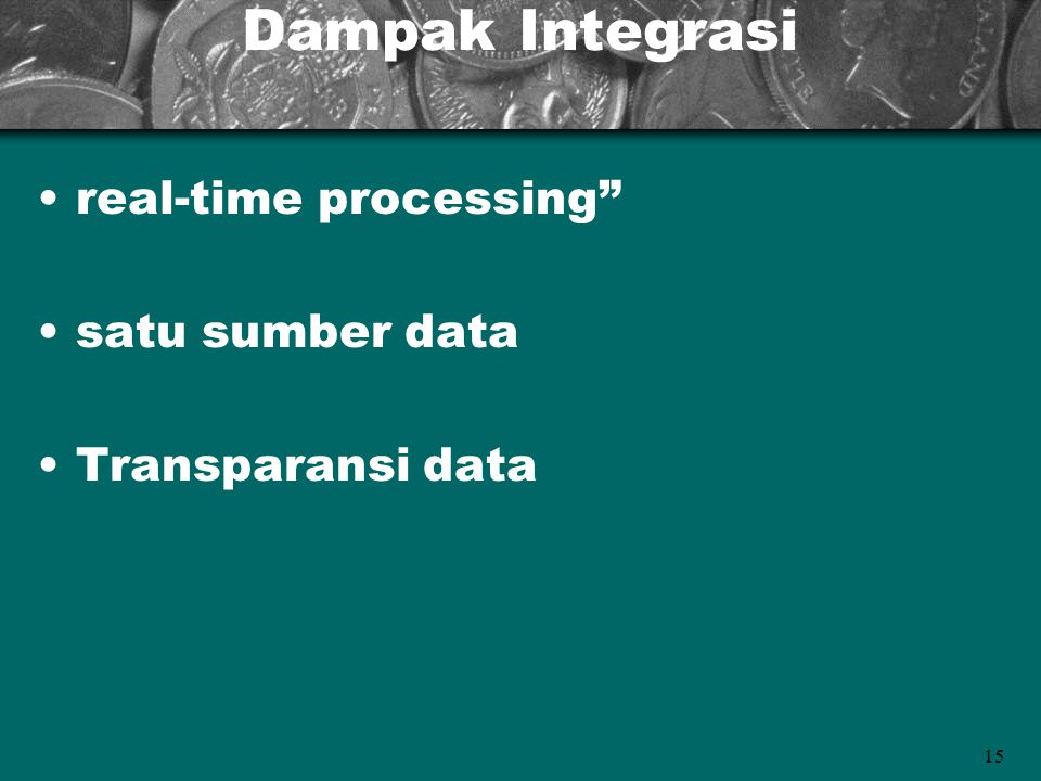 Dampak Integrasi real-time processing satu sumber data