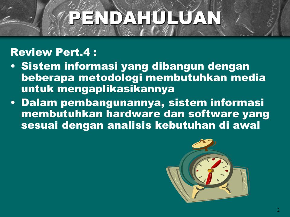 PENDAHULUAN Review Pert.4 :