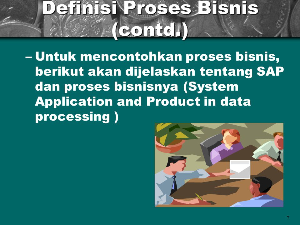 Definisi Proses Bisnis (contd.)