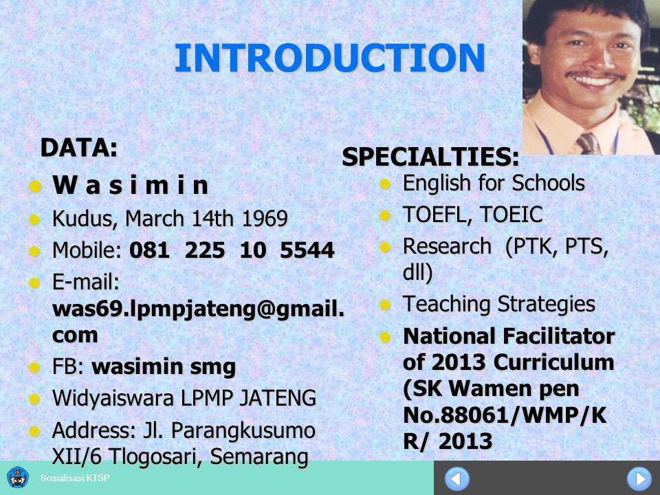 INTRODUCTION DATA: SPECIALTIES: W a s i m i n English for Schools