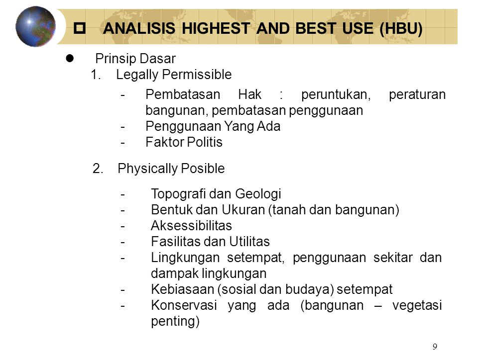  ANALISIS HIGHEST AND BEST USE (HBU)