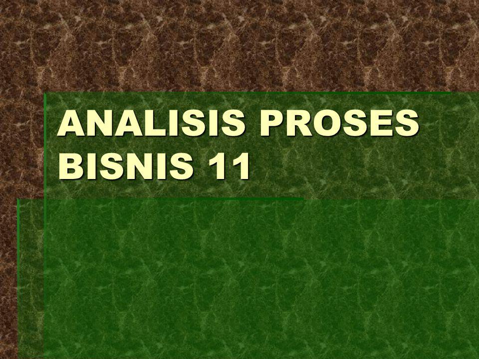 ANALISIS PROSES BISNIS 11