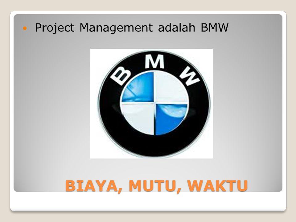 Project Management adalah BMW