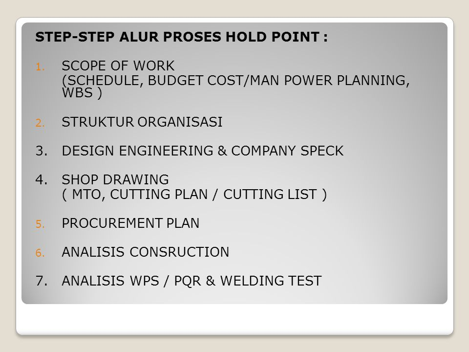 STEP-STEP ALUR PROSES HOLD POINT :