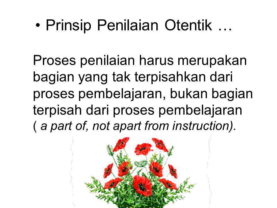 Prinsip Penilaian Otentik …