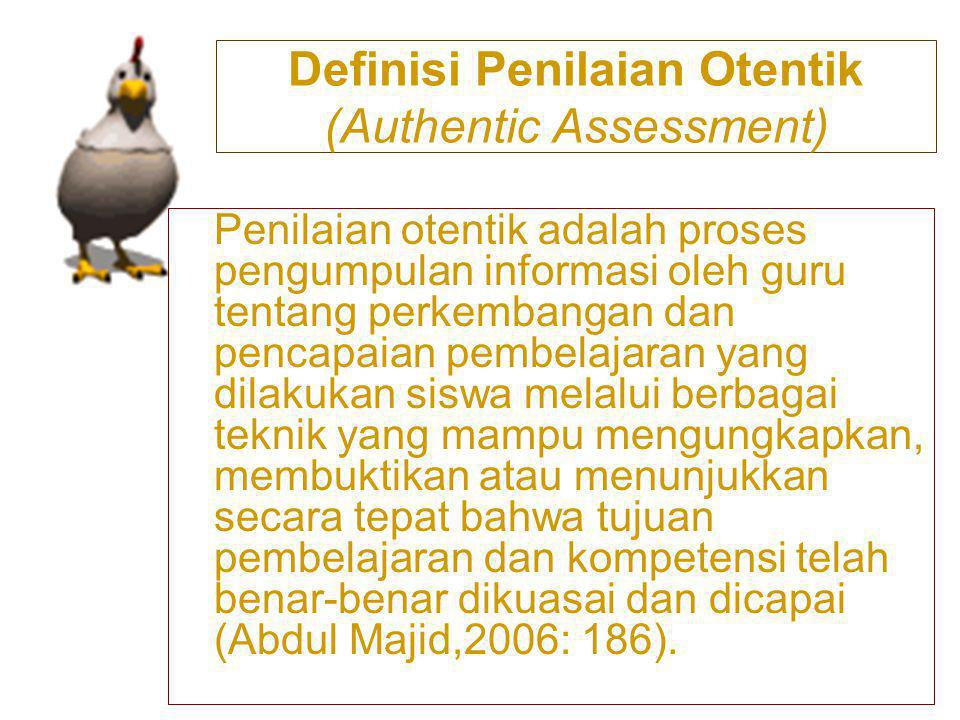 Definisi Penilaian Otentik (Authentic Assessment)