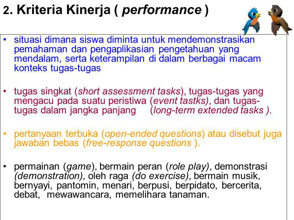 2. Kriteria Kinerja ( performance )