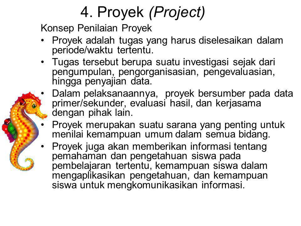 4. Proyek (Project) Konsep Penilaian Proyek