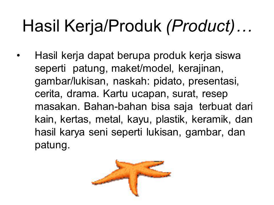 Hasil Kerja/Produk (Product)…