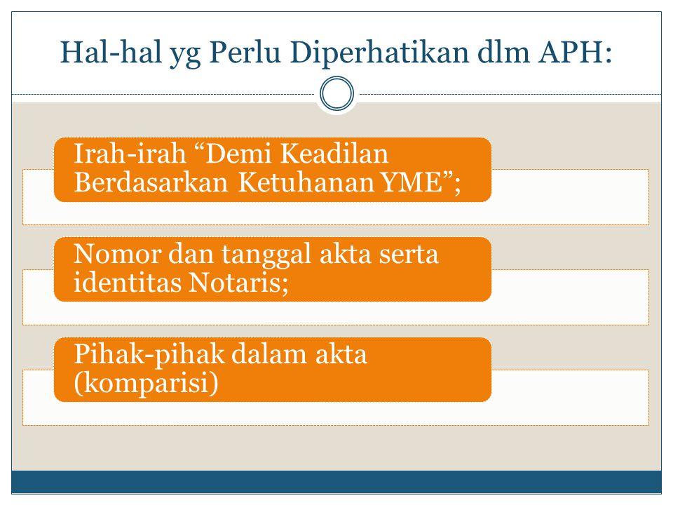 Hal-hal yg Perlu Diperhatikan dlm APH: