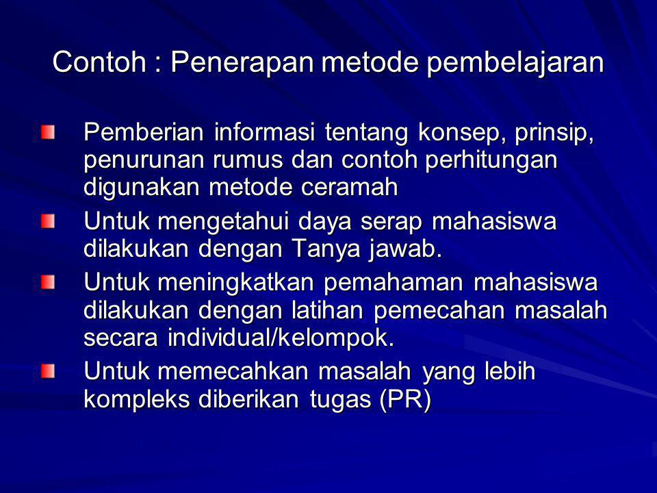 Contoh : Penerapan metode pembelajaran