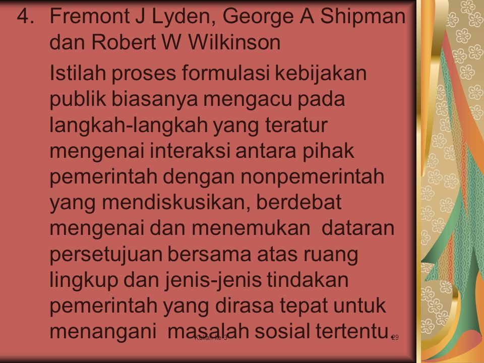 Fremont J Lyden, George A Shipman dan Robert W Wilkinson