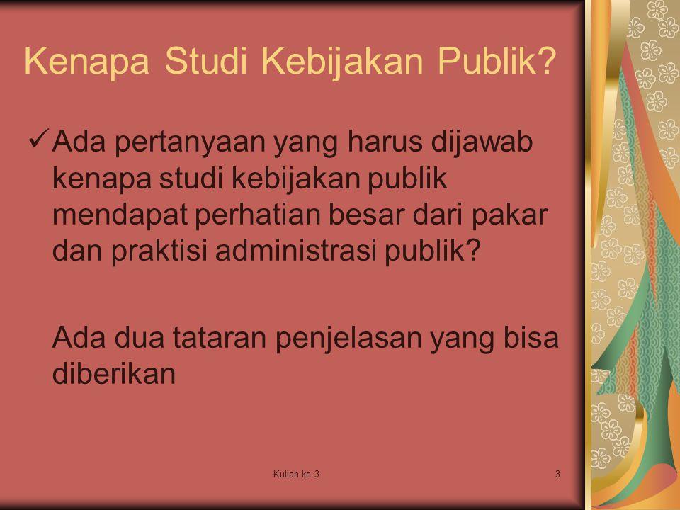 Kenapa Studi Kebijakan Publik