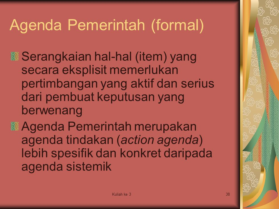 Agenda Pemerintah (formal)