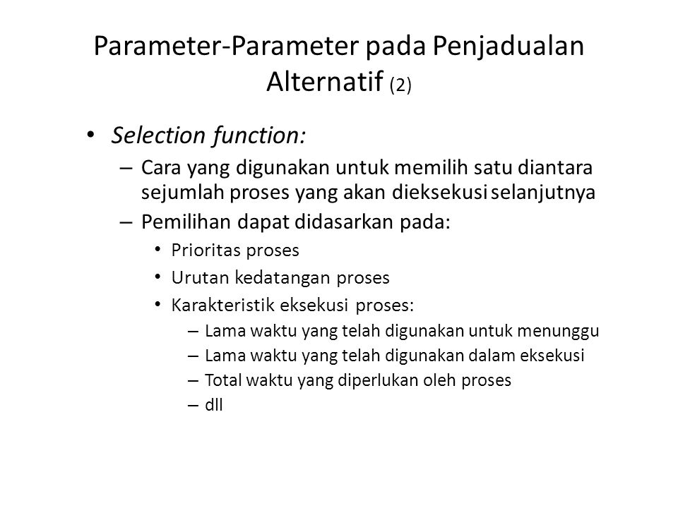 Parameter-Parameter pada Penjadualan Alternatif (3)