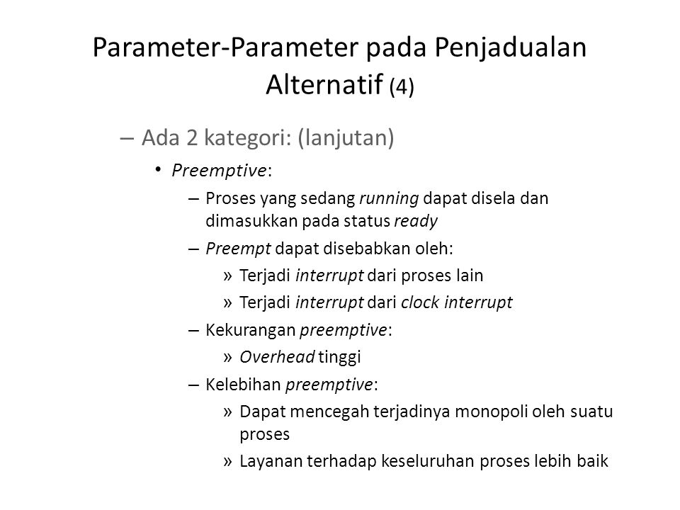 Parameter-Parameter pada Penjadualan Alternatif (5)