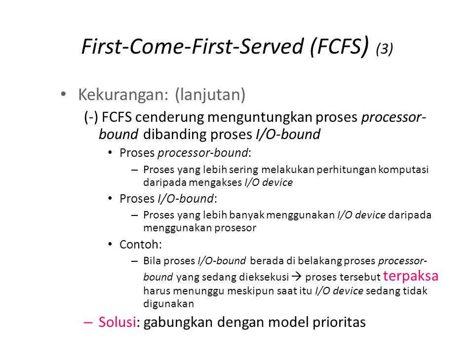 First-Come-First-Served (FCFS) (4)