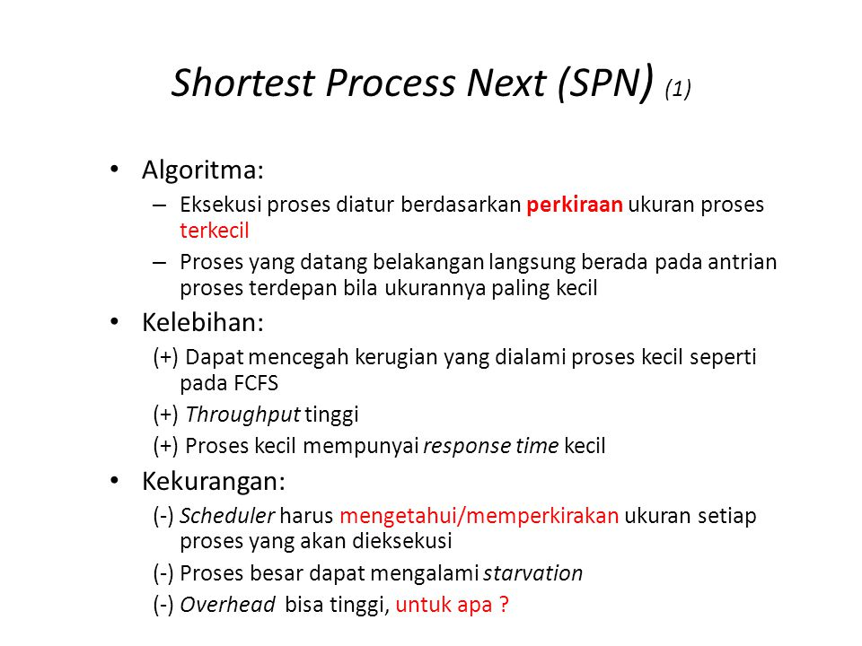 Shortest Process Next (SPN) (2)