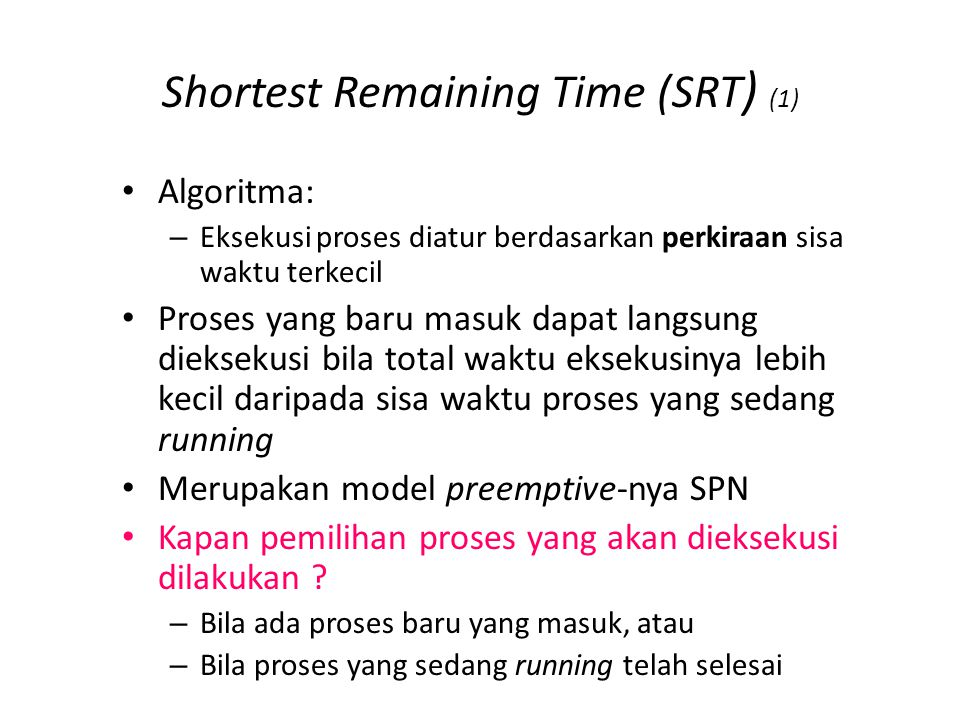 Shortest Remaining Time (SRT) (2)