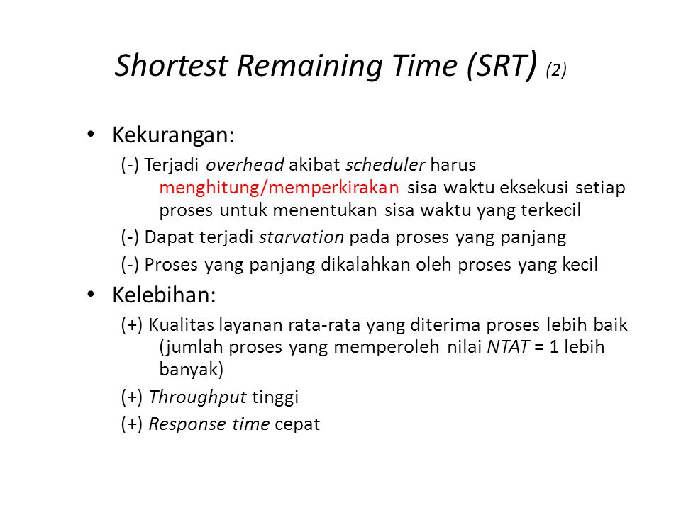 Shortest Remaining Time (SRT) (3)
