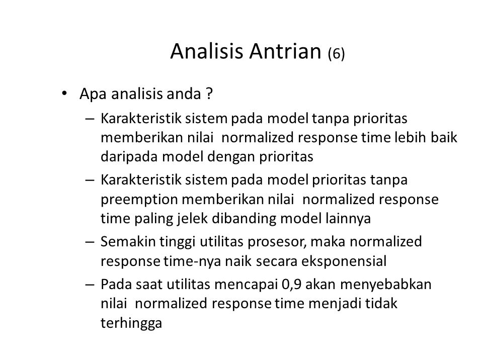 Analisis Antrian (7) Grafik Normalized Response Time semua proses: