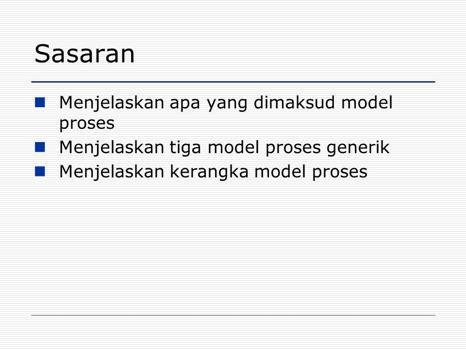 Cakupan Topik Model proses perangkat lunak Iterasi proses