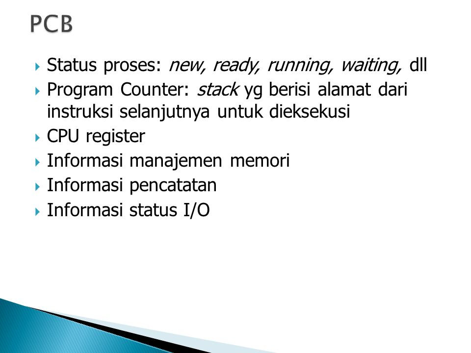 PCB Status proses: new, ready, running, waiting, dll