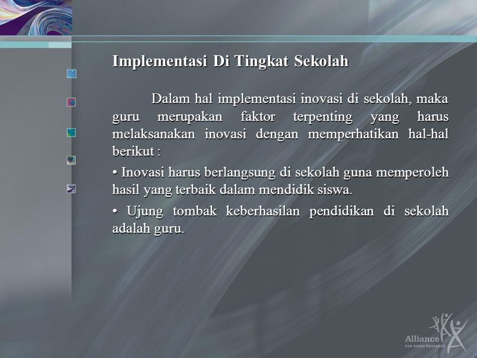 Implementasi Di Tingkat Sekolah
