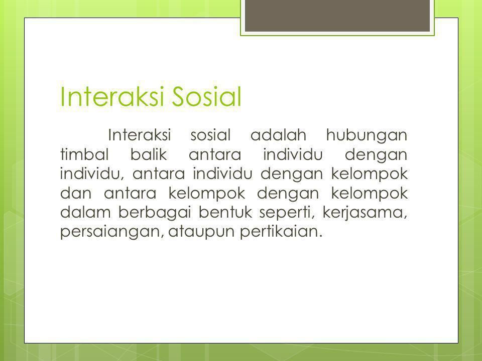 Interaksi Sosial