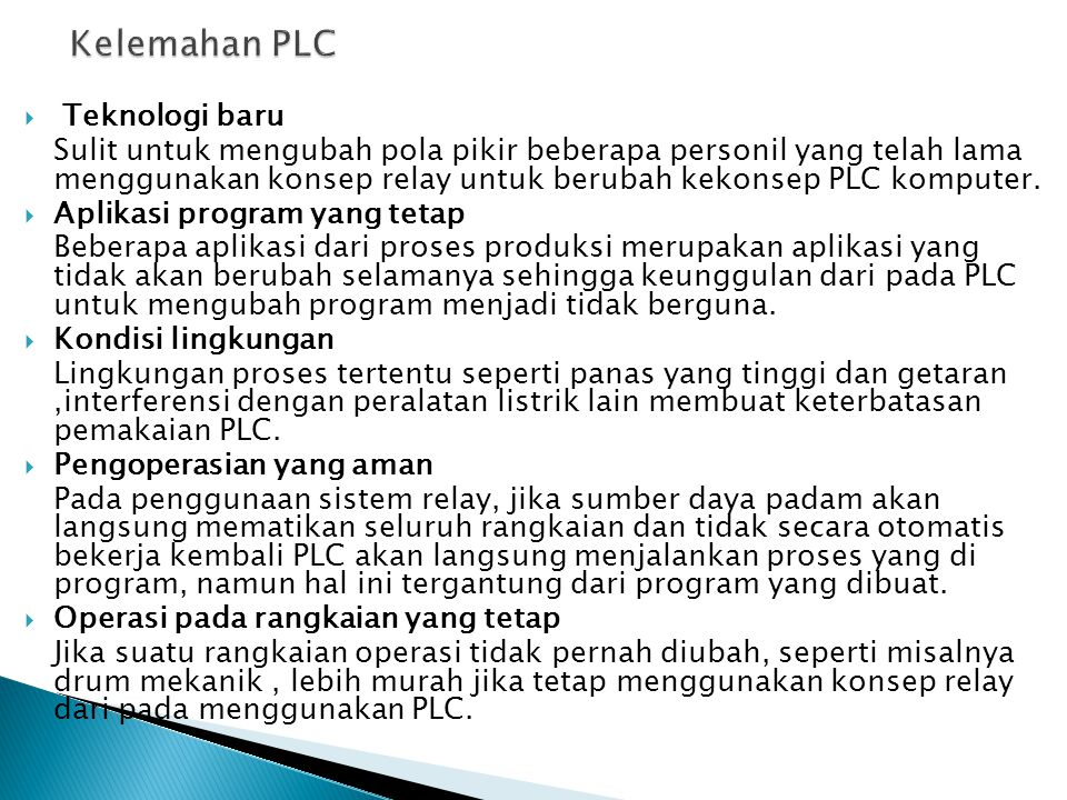 Kelemahan PLC Teknologi baru