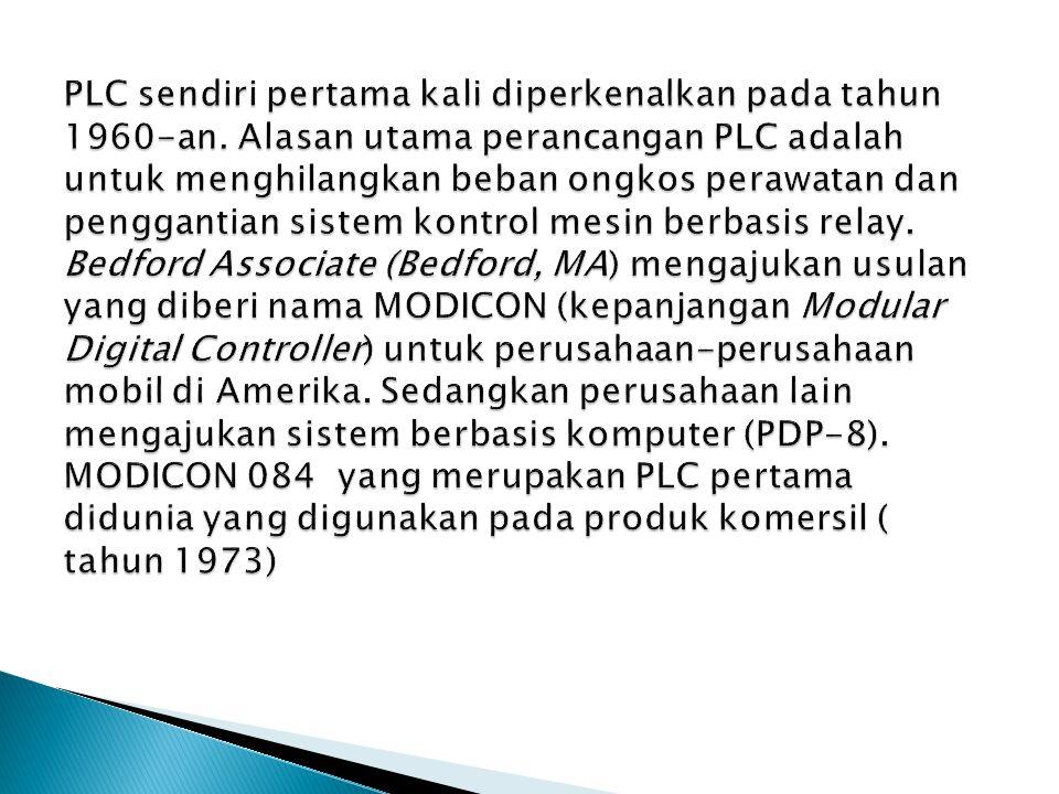 PLC sendiri pertama kali diperkenalkan pada tahun 1960-an