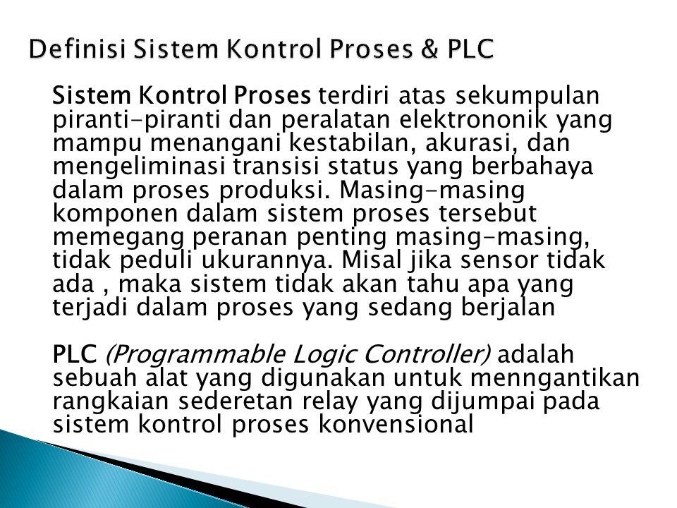 Definisi Sistem Kontrol Proses & PLC