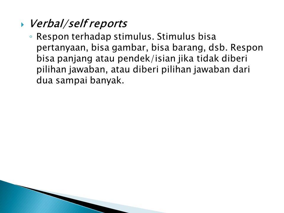 Verbal/self reports