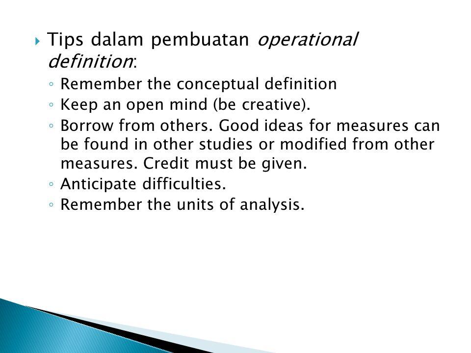Tips dalam pembuatan operational definition: