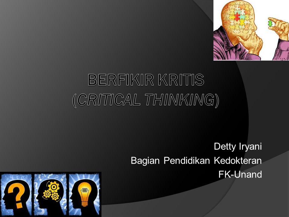 BerFikir Kritis (Critical Thinking)