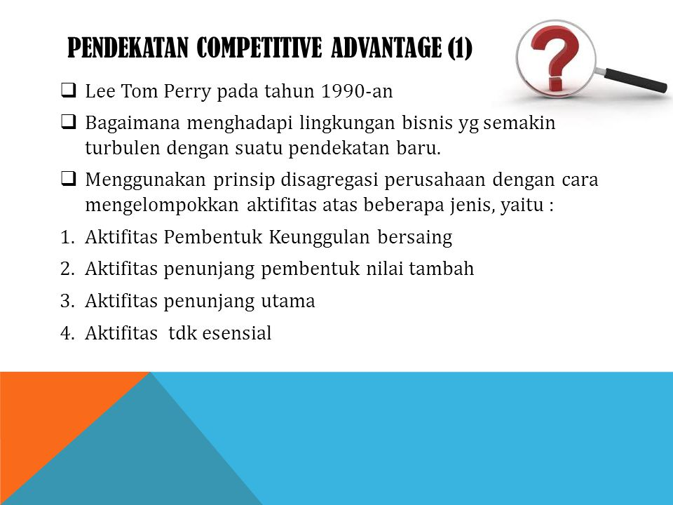 Pendekatan competitive advantage (1)